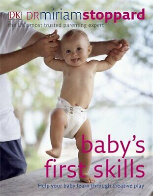 Baby's First Skills by Stoppard, Miriam Paperback Book The Cheap Fast Free Post