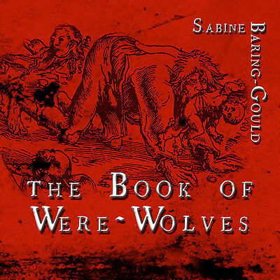 The Book of Werewolves, Audiobook  by Sabine Baring-Gould on MP3 CD