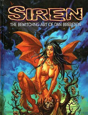 """Siren: The Bewitching Art Of Dan Brereton """"signed Sketch Edition"""" Big Wow Art!"""