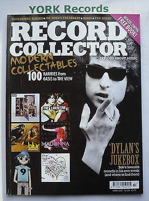 RECORD COLLECTOR MAGAZINE - Issue 334 March 2007 - Dylan / Modern Collectables