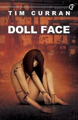 Doll Face by Tim Curran 9781940544670 (Paperback, 2015)