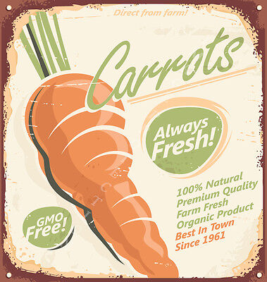 DIRECT FROM FARM FRESH CARROTS    LARGE METAL POSTER METAL TIN SIGN PLAQUE