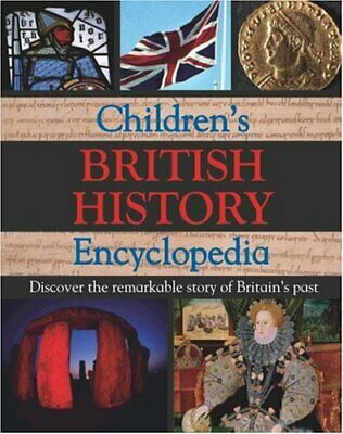 Reference 8+: British History (Childrens Encyclopedia 8+) Hardback Book The