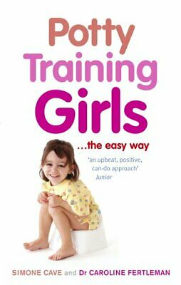 Potty Training Girls by Cave, Simone Paperback Book The Cheap Fast Free Post