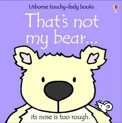 That's Not My Bear (Touchy-Feely Board Books), Watt, Fiona Board book Book The