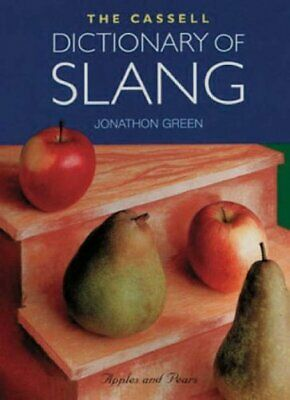 The Cassell Dictionary of Slang by Green, Jonathon Hardback Book The Cheap Fast