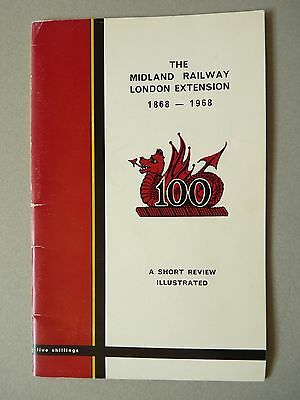 The Midland Railway London Extension 1868-1968 A Short Review Illustrated