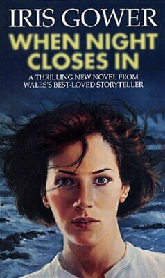 When Night Closes In by Gower, Iris Paperback Book The Cheap Fast Free Post