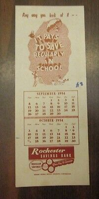 "Rochester Savings Bank Blotter Bookmark It Pays to Save In School"" 1954"