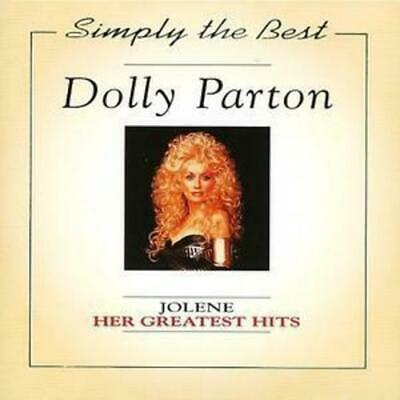 Dolly Parton : Her Greatest Hits: JOLENE;Simply the Best CD (1995) Amazing Value