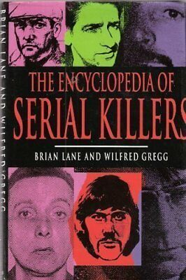 Encyclopedia of Serial Killers Hardback Book The Cheap Fast Free Post