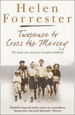 Twopence to Cross the Mersey / Liverpool Miss (... by Forrester, Helen Paperback