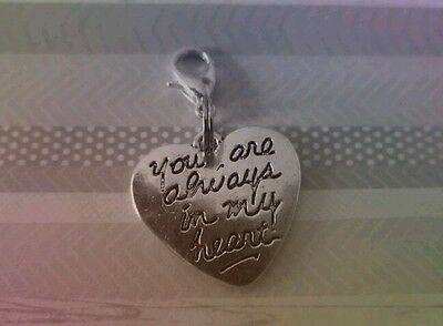 Always in my heart, In Memory Clip On Bracelet charm