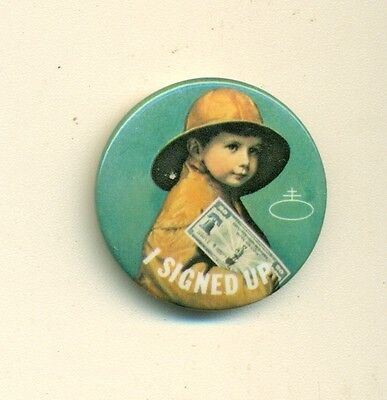 1940's Nabisco Pinback Button I SIGNED UP Savings Bond Program