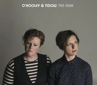 O'Hooley & Tidow : The Hum CD (2014) ***NEW***