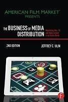 The Business of Media Distribution - Jeff Ulin - 9780240824239 PORTOFREI