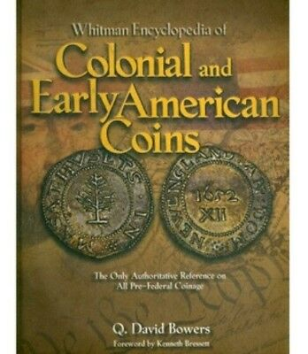 Whitman Encyclopedia Colonial And Early American Coins