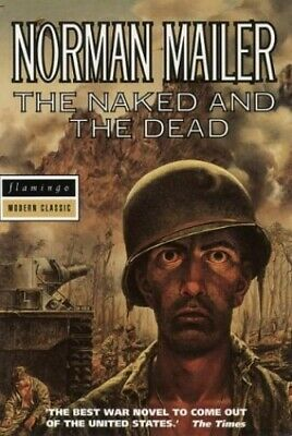 The Naked and the Dead (Flamingo modern classics) by Mailer, Norman Paperback