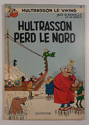 Hultrasson le viking perd le Nord 3 Remacle Denis Edition originale Dupuis TBE