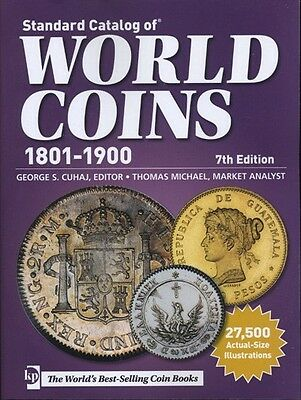Krause Standard Catalog Of World Coins 1801- 1900 7Th