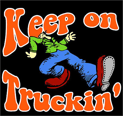 "2.5"" Grateful Dead, Keep on Truckin' VINYL Bumper STICKER. For Car, Bong or pipe"