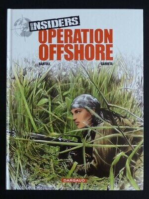 INSIDERS Tome 2 Saison 1 opération offshore EO CN