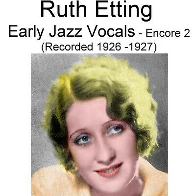 Ruth Etting - Early Jazz Vocals Encore 2 [Recorded 1926 - 1927] - New CD