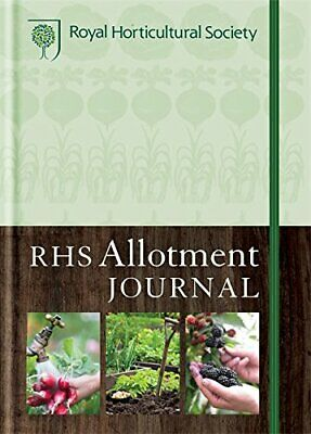 RHS Allotment Journal: The expert guide to a productive plot Hardback Book The