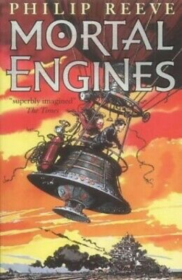 Mortal Engines (Mortal Engines Quartet) by Philip Reeve 0439979439