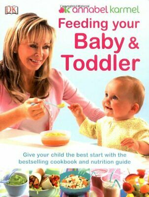 Feeding Your Baby and Toddler, Karmel, Annabel Paperback Book The Cheap Fast