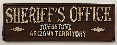 Sheriff'S Office Tombstone Arizona Territory Sign Plaque Western Inspired