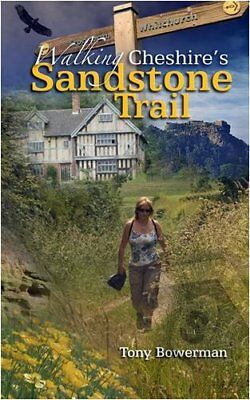 Walking Cheshire's Sandstone Trail by Bowerman, Tony Paperback Book The Cheap