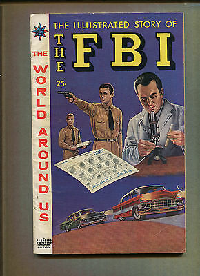 The World Around Us #6 - Illustrated Story Of The Fbi - 1959 (4.5) Wh
