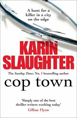 Cop Town by Slaughter, Karin Book The Cheap Fast Free Post