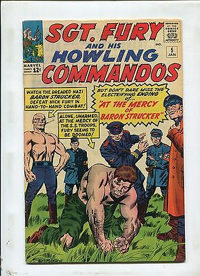 SGT. FURY AND HIS HOWLING COMMANDO'S #5 (6.0) 1ST APPEARANCE OF BARON STRUCKER!