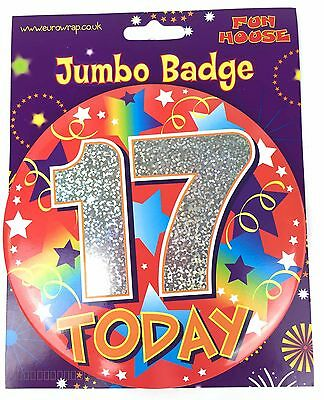 17 Today Birthday Age Badge Large Jumbo Red Boy Girl Unisex Party Pin Accessory