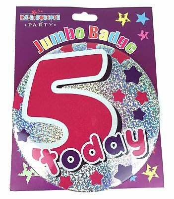 5 Today Birthday Badge Age 5th Large Jumbo Girl Pink Silver Party Accessory Gift