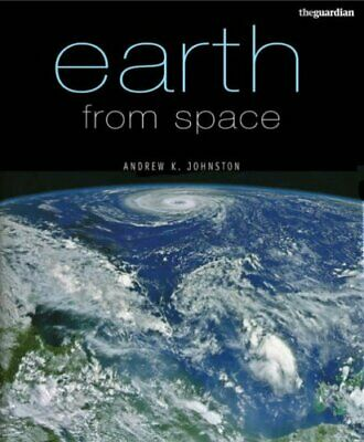 Earth from Space by Andrew K. Johnston Paperback Book The Cheap Fast Free Post