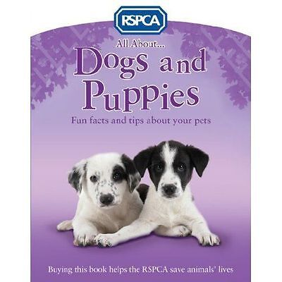All About Dogs and Puppies (RSPCA), Ganeri, Anita, Very Good condition, Book