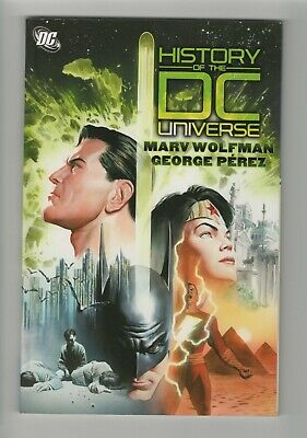 History of the DC Universe / Marv Wolfman / George Perez Graphic Nov. (9.2) WH