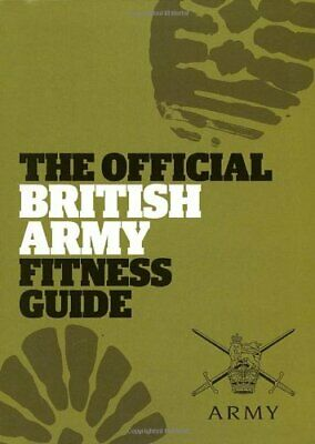 The Official British Army Fitness Guide by The British Army Paperback Book The