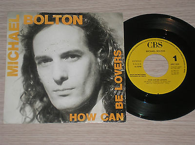"""Michael Bolton - How Can Be Lovers  - 45 Giri 7"""" Promo Spain"""