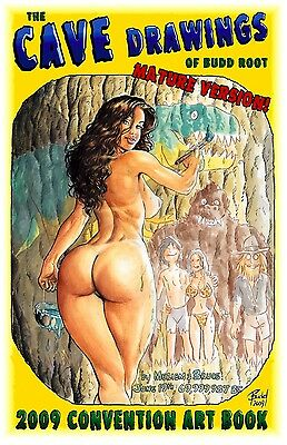 CAVEWOMAN CONVENTION BOOK - 2009 Heroes Con -MATURE- SIGNED BY BUDD ROOT!