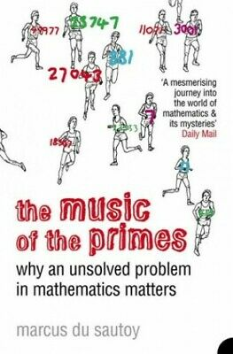 The Music of the Primes: Why an unsolved problem ..., Marcus Du Sautoy Paperback
