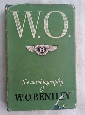 W. O. the autobiography of w o bentley