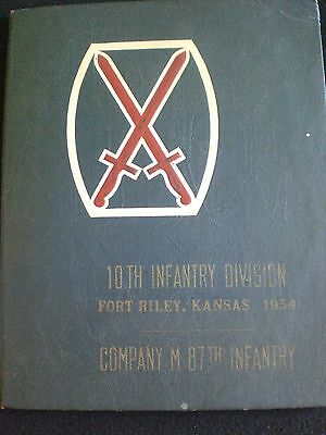MG Harrold BG Whitelaw SIGNATURES 10th Infantry Division Co M 87th INF 1954 BOOK