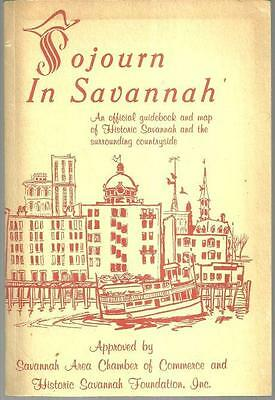 Sojourn in Savannah an Official Guidebook and Map of Historic Savannah 1980