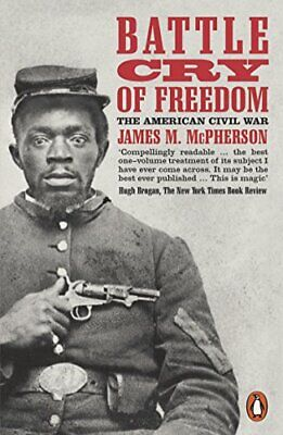 Battle Cry of Freedom: The Civil War Era (Pe... by McPherson, James M. Paperback