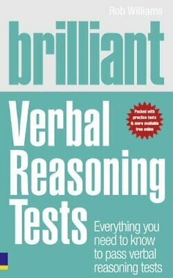 Brilliant Verbal Reasoning Tests: Everything you n... by Williams, Rob Paperback