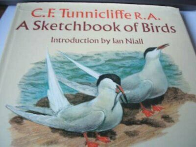 Sketchbook of Birds, C.F. Tunnicliffe Hardback Book The Cheap Fast Free Post